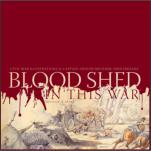 Blood Shed in this War